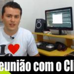 Reunião com o cliente – Renato Dj Responde